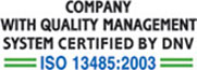 Company with quality management system certified by dnv iso 13485:2003